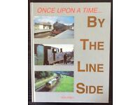 RAILWAY BOOK. ONCE UPON A TIME BY THE LINE SIDE BY KEN JONES FOR SALE