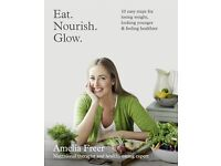 Eat. Nourish. Glow.: 10 easy steps for losing weight, looking younger & feeling healthier Paperback