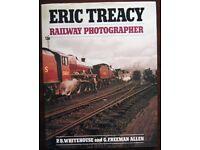 Eric Treacy Railway Photographer, P.B. Whitehouse and, G. Freeman Allen