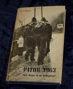 PATOR-1963-DAL-DIARIO-DI-UN-PELLEGRINO-G-CALLIGARO-LIBRO