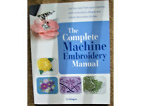 The Complete Machine Embroidery Manual - New