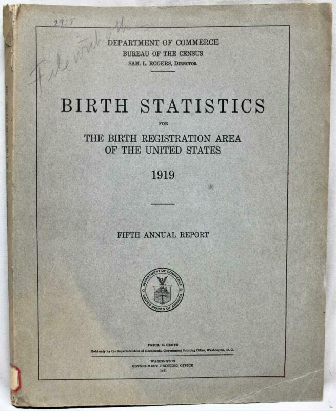 U.S. CENSUS BUREAU BIRTH STATISTICS 5th ANNUAL REPORT MANUAL 1919 VINTAGE