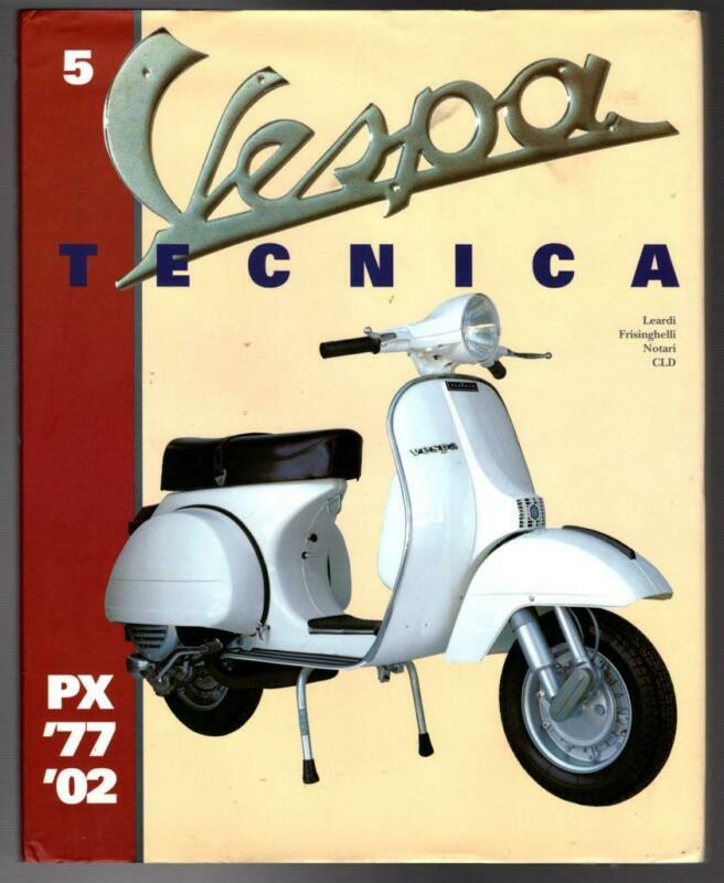 VESPA TECNICA 5 PX 1977-2002 Italian Scooter Manual