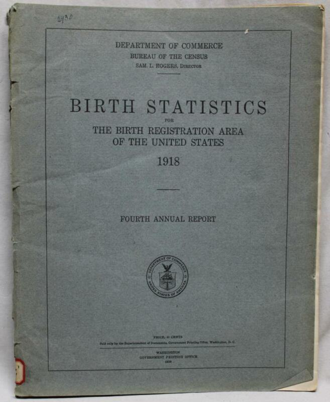 U.S. CENSUS BUREAU BIRTH STATISTICS 4th ANNUAL REPORT MANUAL 1918 VINTAGE