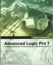 Advanced Logic Pro 7 Professional Music Composition and Audio Production David Dvorin