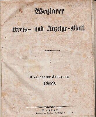 Wetzlarer Kreis- und Anzeige-Blatt: Jahrgang 1859 (13. Jahrgang) gebunden