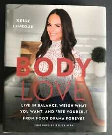 (Hard Cover Book) Body Love by Kelly Leveque