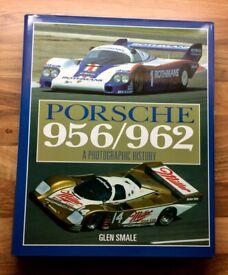 PORSCHE 956/962 THE COMPLETE PHOTOGRAPHIC HISTORY - BY GLEN SMALE - MEGA 956/962 BOOK