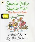 Smelly Jelly, Smelly Fish van Michael Rosen (engels)