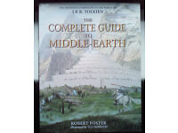 The complete guide to Middle Earth. JRR Tolkien, Robert Foster, Ted Nasmith. 2003 book hardback