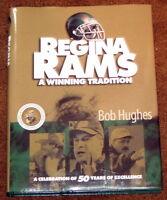 REGINA RAMS A Winning Tradition Bob Hughes Hardcover 2003