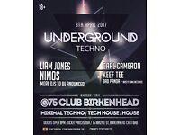 underground techno project 8th april @75 club