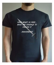 Braveheart Inspired Printed T Shirt Courage Freedom Movie Quote Motivational