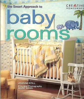 The Smart Approach to Baby Rooms, PB Design Ideas by Creative Homeowner