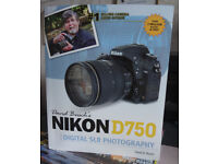 Nikon D750 Guide By David D.Busch