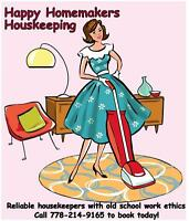 Reliable Housekeepers with an old fashioned work ethic