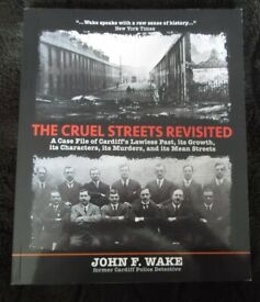 Welsh-interest 'The Cruel Streets Revisited' – Cardiff crime – brand new