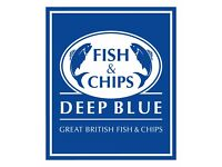DEEP BLUE FISH AND CHIPS SEEKING DELIVERY DRIVER