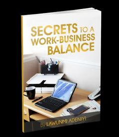 Secrets to a Work-Business Balance