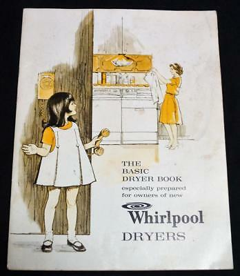 WHIRLPOOL CLOTHES DRYERS APPLIANCE OWNERS MANUAL BROCHURE GUIDE 1965 VINTAGE