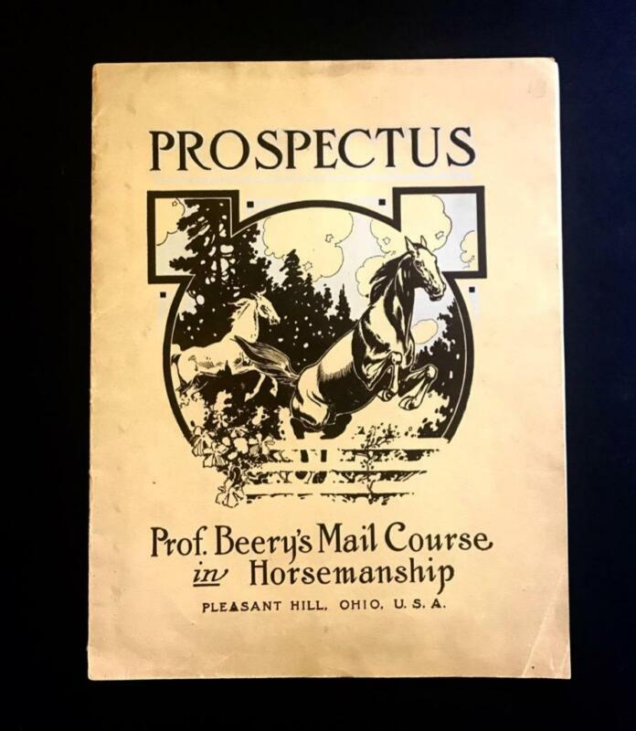 PROSPECTUS, PROF. BEERY MAIL COURSE IN HORSEMANSHIP PLEASANT HILL OH, EQUESTRIAN