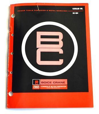 Wilton Boice Crane Bc-104 Power Tools For Wood Metalworking Brochure
