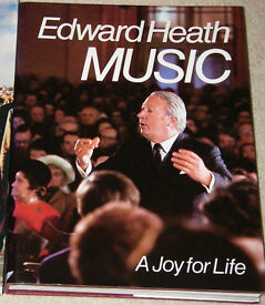 Music by Edward Heath (Hardback, 1976) Signed First Edition
