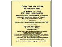 £500 for two CANAL BOAT HOLIDAY 7 nights for folk music lovers 24 Sep - 1 Oct South Oxford Canal