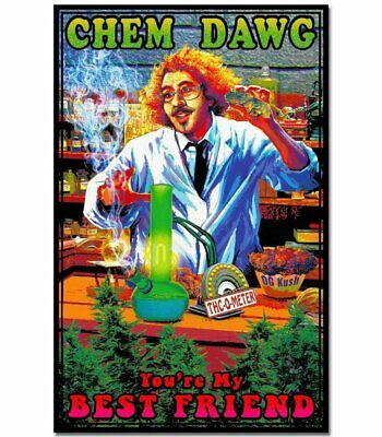 Chem Dawg Youre My Best Friend Music Blacklight Poster