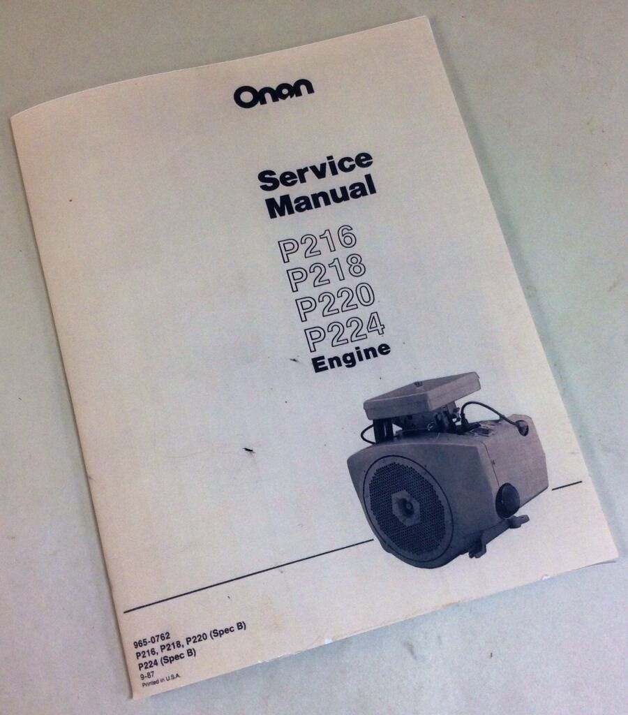 Onan P216 P218 P220 P224 Engine Service Repair Manual: MILLER BOBCAT 225 225G WELDER GENERATOR ONAN ENGINE