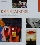 boek : Drink Talking - 100 Years of Alcohol Advertising