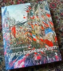 Art Book: Diane Kelder, The Great Book of French Impressionism Gatineau Ottawa / Gatineau Area image 1