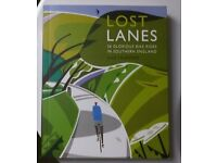 Lost Lanes - Fantastic illustrated guide book to 36 glorious Southern England rides