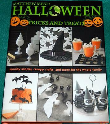 Halloween Crafts And Treats (MATTHEW MEAD, Halloween Tricks and Treats, HB/DJ (COOKING,)