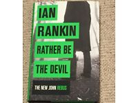 Ian Rankin's latest hardback: 'Rather be the Devil'