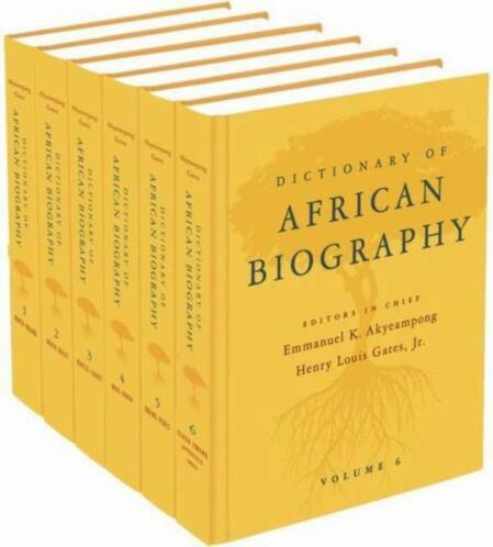 Dictionary of African Biography - 6 Volumes