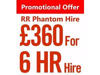 £360 - 6 Hour Hire | New Rolls Royce Phantom Wedding Car Hire | Promotional offer!