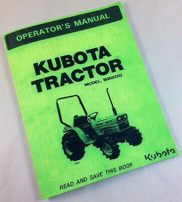 Kubota Model B8200 Tractor Operators Owners Manual New Print Maintenance Diesel