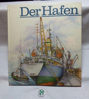 DDR  Der Hafen - Helmuth Reich Kinderbuchverlag 1. Auflage 1987
