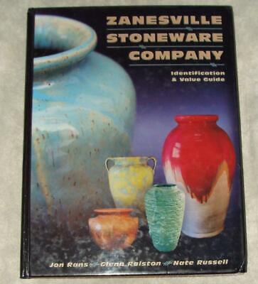 Zanesville Stoneware Pottery ID & Value Guide Jon Rans Glenn Ralston Nate Russel