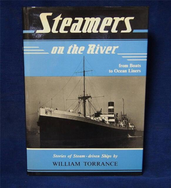 Steamers of the River from Boats to Ocean Liners by William Torrance Nautical