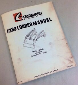 FARMHAND F233-A FARM LOADER OPERATORS OWNERS MANUAL INSTRUCTIONS PARTS LIST