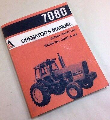 Allis Chalmers 7080 Diesel Tractor Operators Owners Manual Serial No. 3001 Up