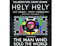2 x Ziggy Stardust & The Spiders from Mars, Holy Holy - Shepherd's Bush, Thurs, 30 March - £45
