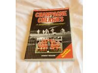 CHAMPAGNE CHERRIES BOOK. THE STORY OF BOURNEMOUTH'S 1986/87 SEASON. VERY GOOD CONDITION