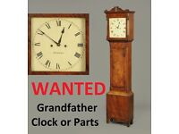 GRANDFATHER CLOCK WANTED IN ANY CONDITION IN NEED OF REPAIR OR IN GOING ORDER OR JUST PARTS