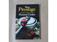 YOUR PRESTIGE AUTOMATIC PRESSURE COOKER BOOK