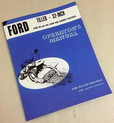 Ford 32-inch Tiller For 80 And 100 Lawn Garden Tractors Operators Owners Manual