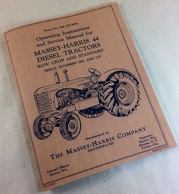 Massey-harris 44 Diesel Tractor Operators Owners Service Manual Instructions