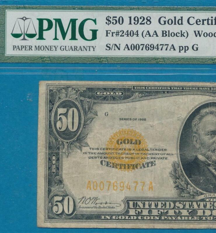 """$50. 1928 GOLD SEAL GOLD CERTIFICATE PMG FINE 15 """"NO COMMENTS"""""""